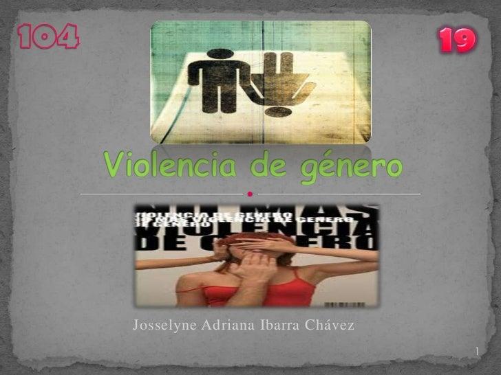 Josselyne Adriana Ibarra Chávez                                  1
