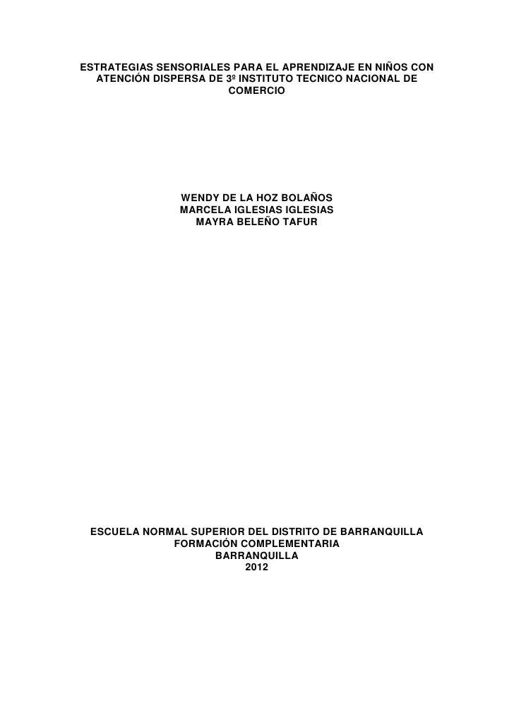 ESTRATEGIAS SENSORIALES PARA EL APRENDIZAJE EN NIÑOS CON  ATENCIÓN DISPERSA DE 3º INSTITUTO TECNICO NACIONAL DE           ...