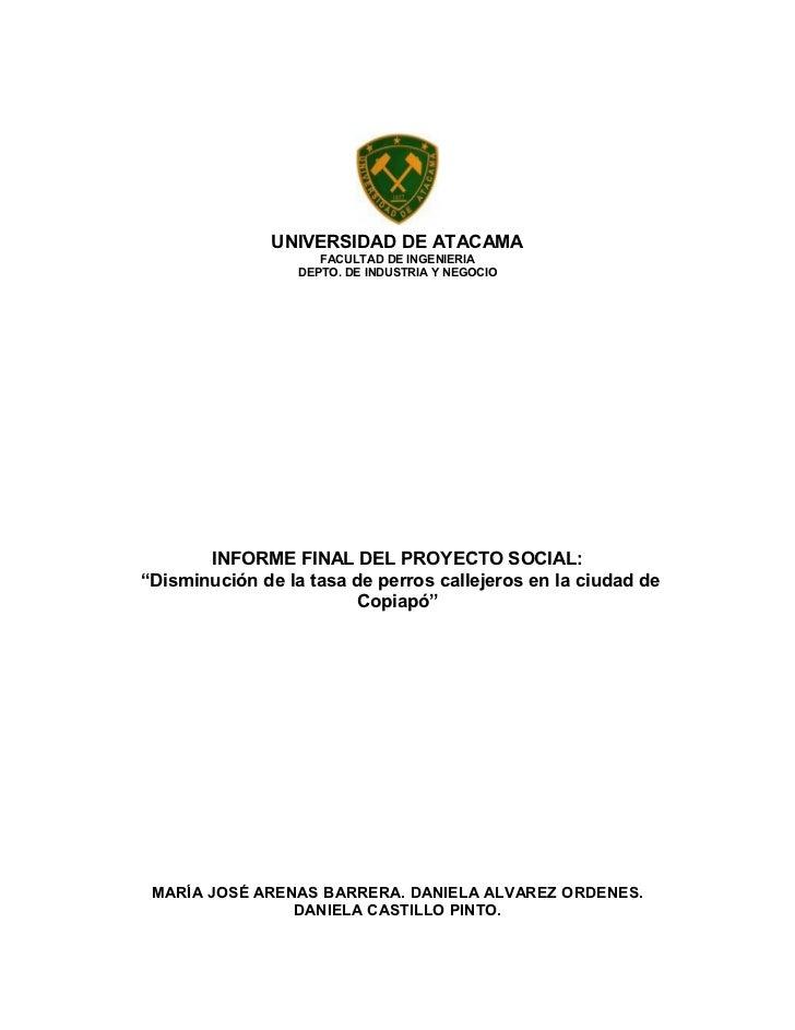 UNIVERSIDAD DE ATACAMA                     FACULTAD DE INGENIERIA                  DEPTO. DE INDUSTRIA Y NEGOCIO       INF...