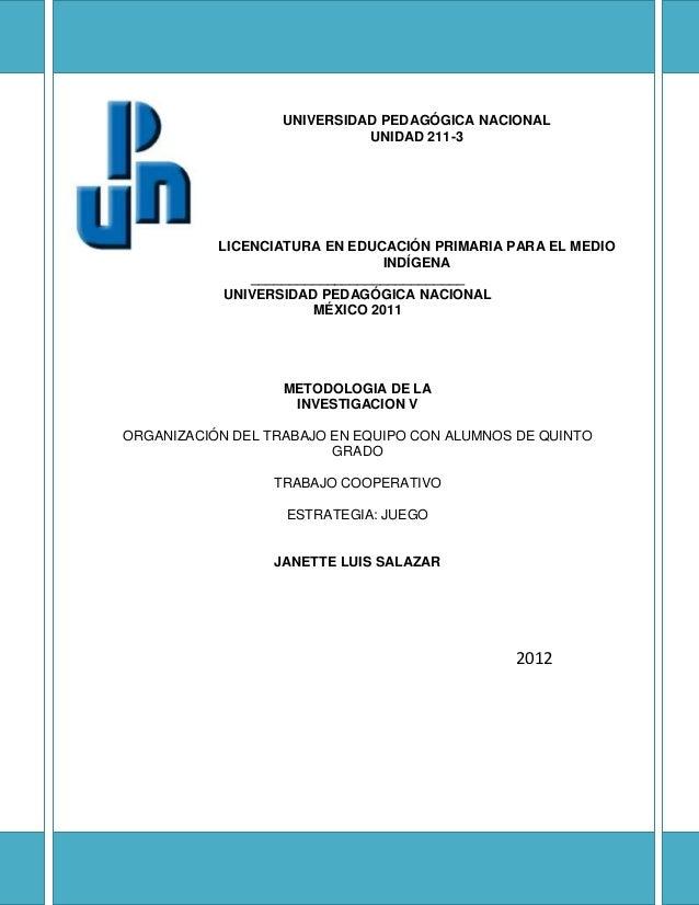 UNIVERSIDAD PEDAGÓGICA NACIONAL                             UNIDAD 211-3           LICENCIATURA EN EDUCACIÓN PRIMARIA PARA...