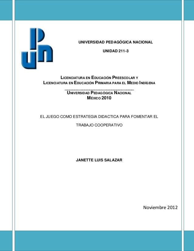 UNIVERSIDAD PEDAGÓGICA NACIONAL                               UNIDAD 211-3          LICENCIATURA EN EDUCACIÓN PREESCOLAR Y...