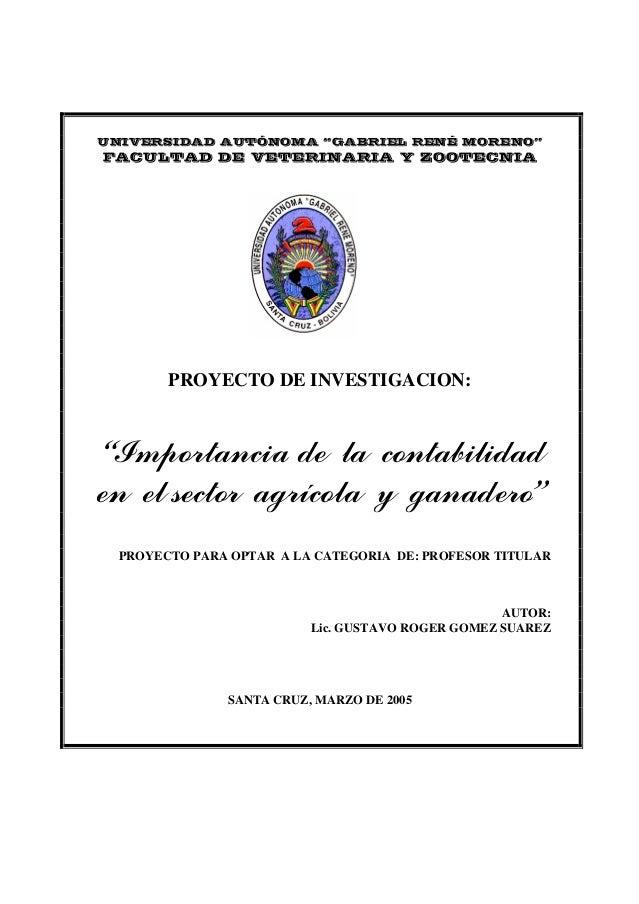 """UNIVERSIDAD AUTÓNOMA """"GABRIEL RENÉ MORENO""""FACULTAD DE VETERINARIA Y ZOOTECNIA       PROYECTO DE INVESTIGACION:""""Importancia..."""