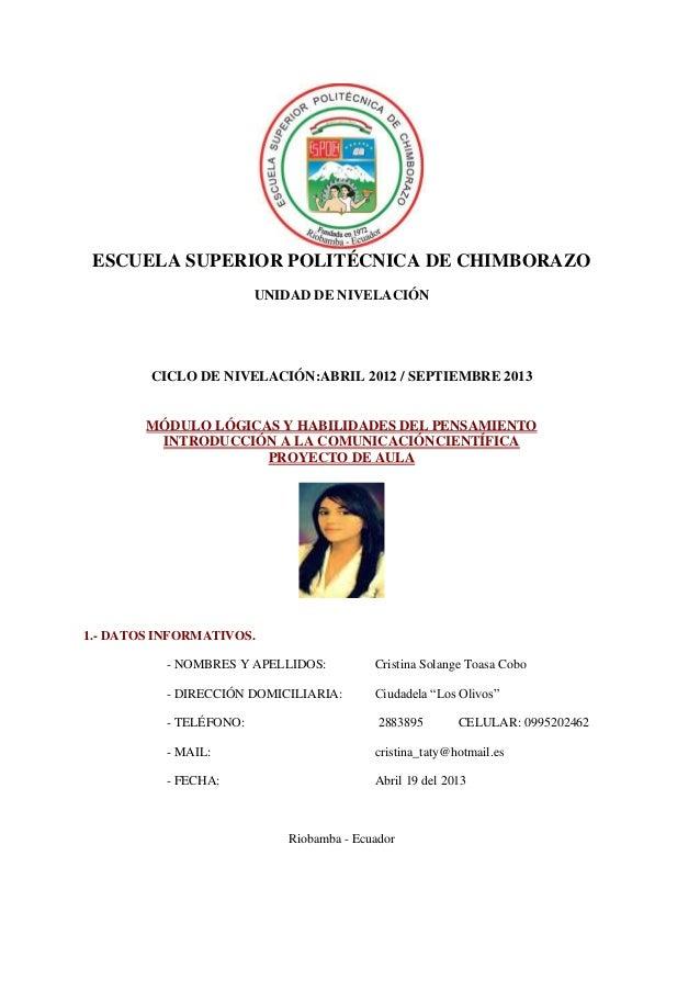 ESCUELA SUPERIOR POLITÉCNICA DE CHIMBORAZOUNIDAD DE NIVELACIÓNCICLO DE NIVELACIÓN:ABRIL 2012 / SEPTIEMBRE 2013MÓDULO LÓGIC...