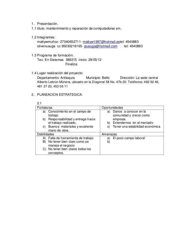 1. Presentación. 1.1 titulo: mantenimiento y reparación de computadores sm. 1.2 Integrantes: mattywmuñoz- 27040652711- mat...