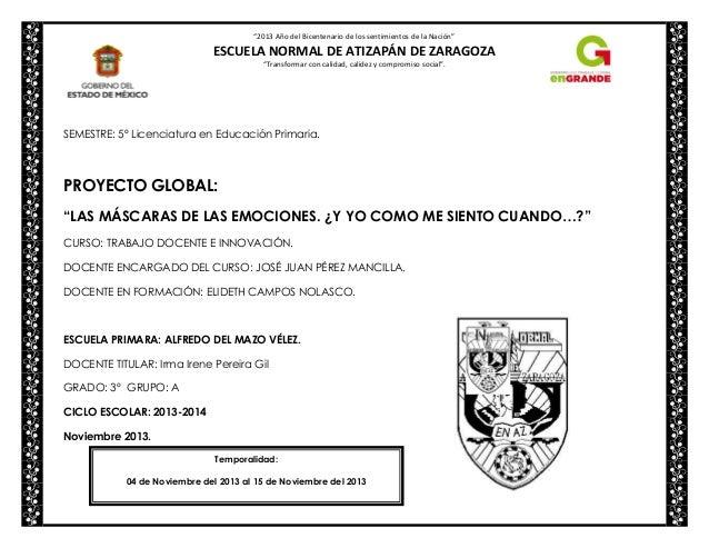 """""""2013 Año del Bicentenario de los sentimientos de la Nación""""  ESCUELA NORMAL DE ATIZAPÁN DE ZARAGOZA """"Transformar con cali..."""