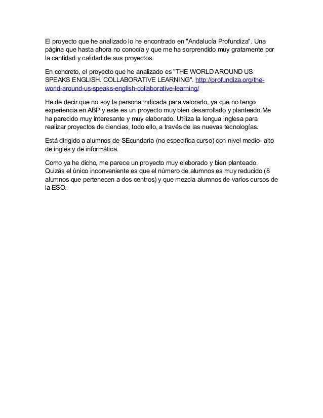 """El proyecto que he analizado lo he encontrado en """"Andalucía Profundiza"""". Una página que hasta ahora no conocía y que me ha..."""