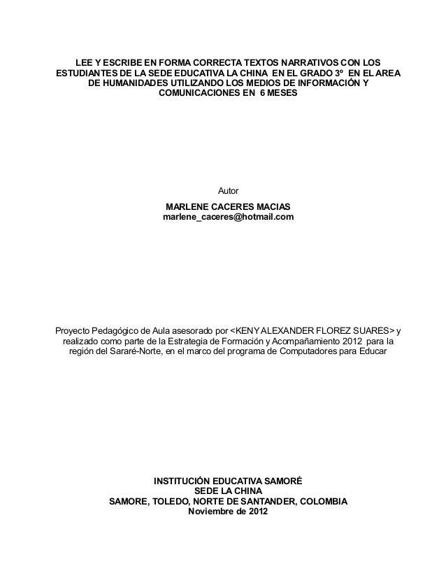 LEE Y ESCRIBE EN FORMA CORRECTA TEXTOS NARRATIVOS CON LOSESTUDIANTES DE LA SEDE EDUCATIVA LA CHINA EN EL GRADO 3º EN EL AR...