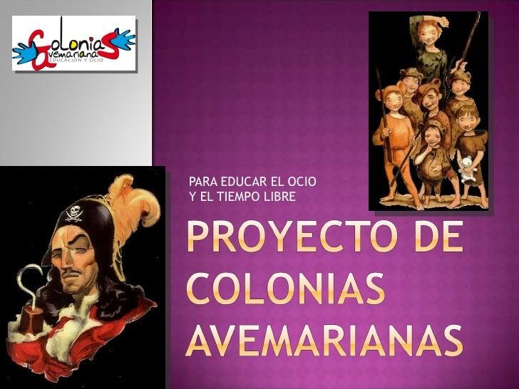 Proyecto De Colonias Avemarianas