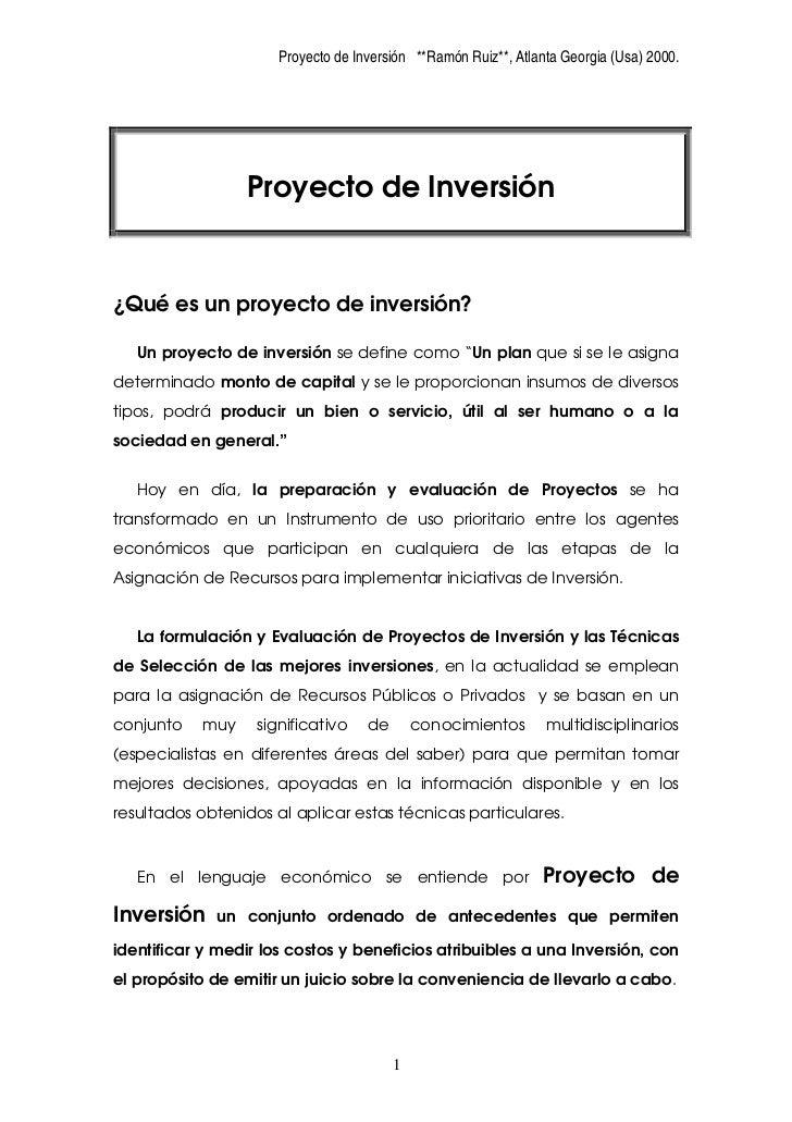 Proyecto de Inversión **Ramón Ruiz**, Atlanta Georgia (Usa) 2000.                       Proyecto de Inversión   ¿Qué es un...