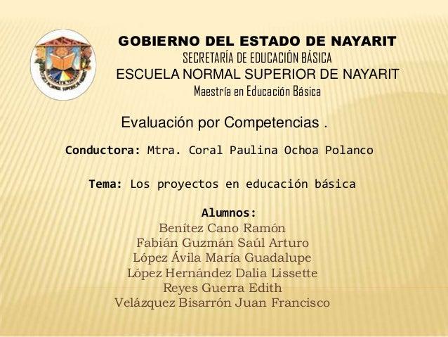 GOBIERNO DEL ESTADO DE NAYARIT               SECRETARÍA DE EDUCACIÓN BÁSICA       ESCUELA NORMAL SUPERIOR DE NAYARIT      ...