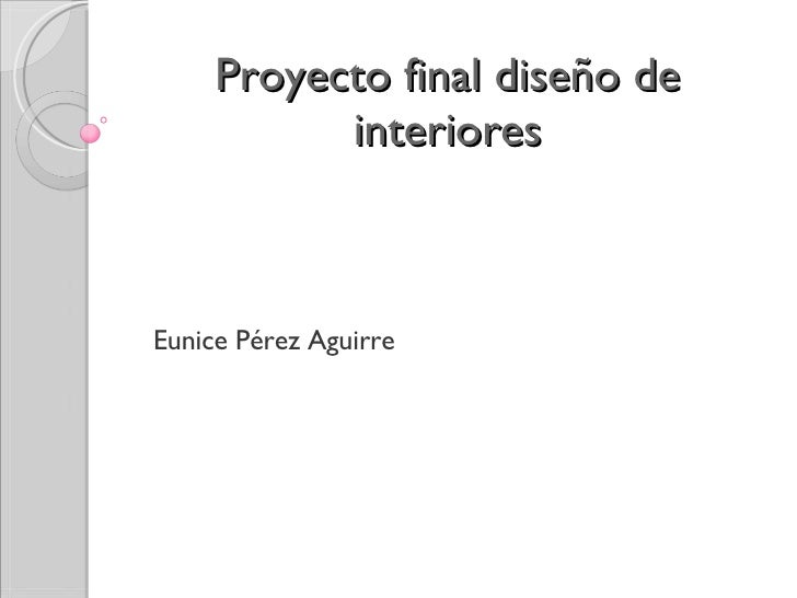 Proyecto final dise o de interiores for Diseno de interiores pdf