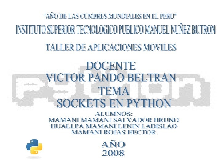 """""""AÑO DE LAS CUMBRES MUNDIALES EN EL PERU"""" INSTITUTO SUPERIOR TECNOLOGICO PUBLICO MANUEL NUÑEZ BUTRON TALLER DE A..."""