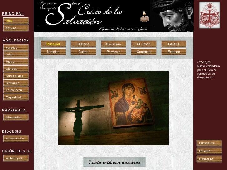 · 07/10/09· Nuevo calendario para el Ciclo de Formación del Grupo Joven Cristo está con nosotros PRINCIPAL Inicio Noticias...