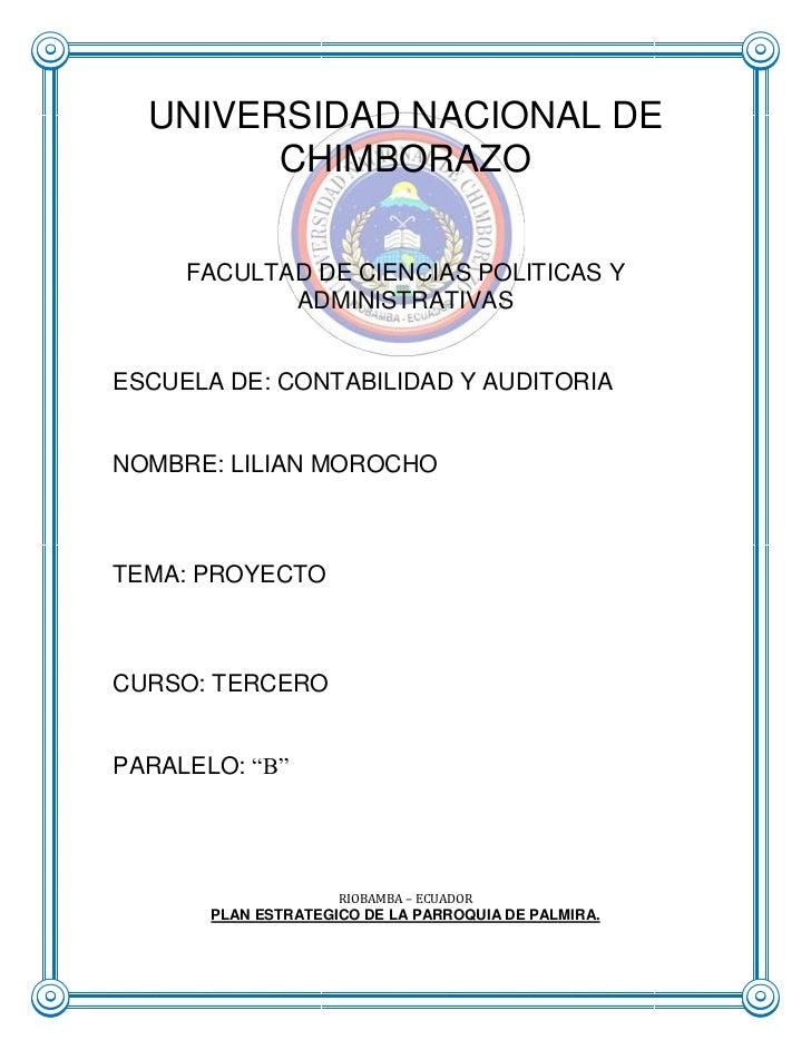 141484912357UNIVERSIDAD NACIONAL DE CHIMBORAZO<br />FACULTAD DE CIENCIAS POLITICAS Y ADMINISTRATIVAS<br />ESCUELA DE: CONT...