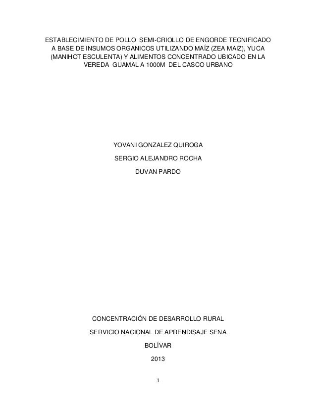 ESTABLECIMIENTO DE POLLO SEMI-CRIOLLO DE ENGORDE TECNIFICADO A BASE DE INSUMOS ORGANICOS UTILIZANDO MAÍZ (ZEA MAIZ), YUCA ...