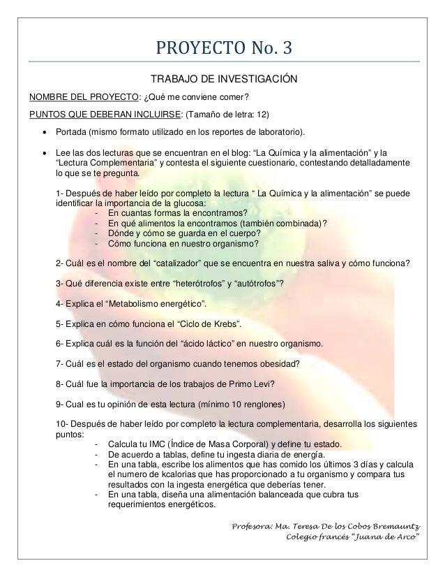 PROYECTO No. 3                               TRABAJO DE INVESTIGACIÓNNOMBRE DEL PROYECTO: ¿Qué me conviene comer?PUNTOS QU...