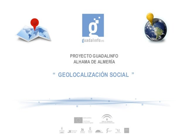 Proyecto Alhama de Almería Golocalización Social