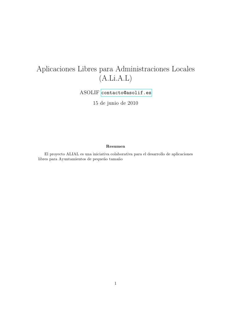 Aplicaciones Libres para Administraciones Locales                    (A.Li.A.L)                       ASOLIF contacto@asol...