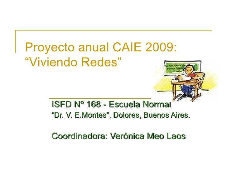 Proyecto Anual Caie 2009