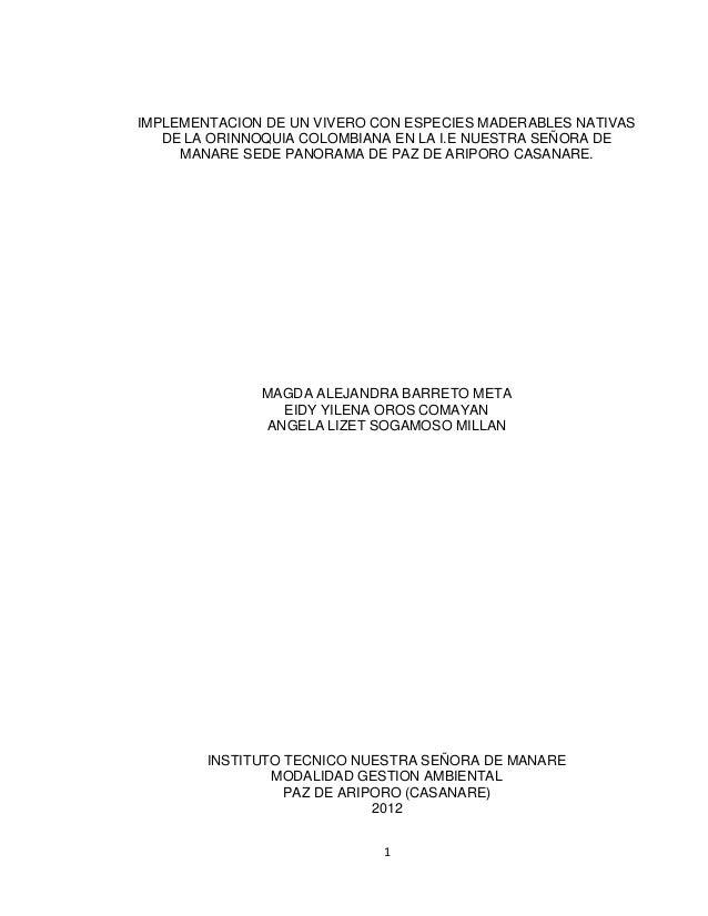 IMPLEMENTACION DE UN VIVERO CON ESPECIES MADERABLES NATIVAS   DE LA ORINNOQUIA COLOMBIANA EN LA I.E NUESTRA SEÑORA DE     ...