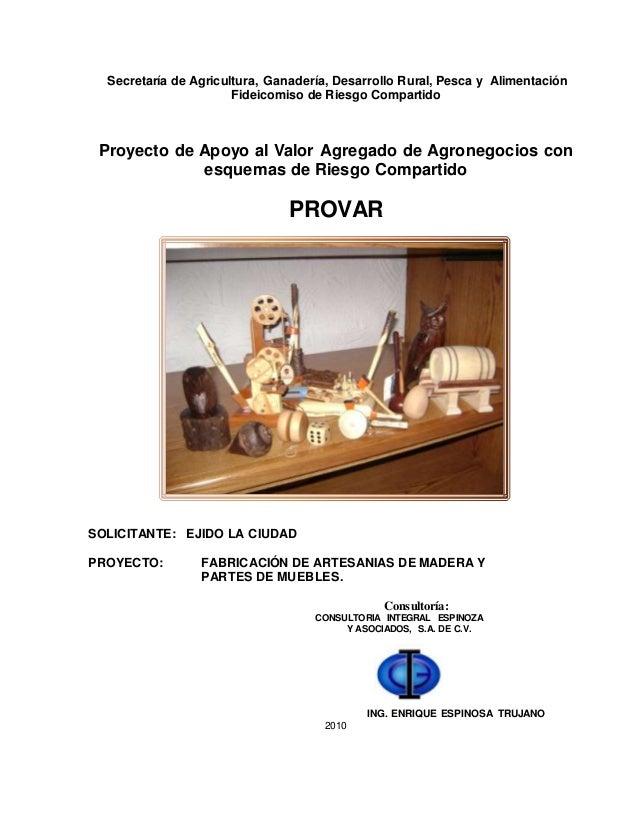 Proyecto artesanias de madera ejido la ciudad firco - Proyectos de madera ...