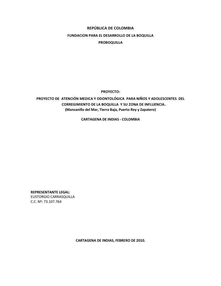 REPÚBLICA DE COLOMBIA                   FUNDACION PARA EL DESARROLLO DE LA BOQUILLA                                      P...