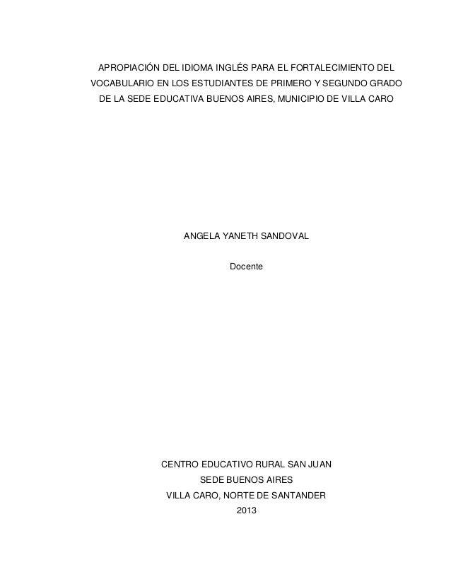 APROPIACIÓN DEL IDIOMA INGLÉS PARA EL FORTALECIMIENTO DEL VOCABULARIO EN LOS ESTUDIANTES DE PRIMERO Y SEGUNDO GRADO DE LA ...