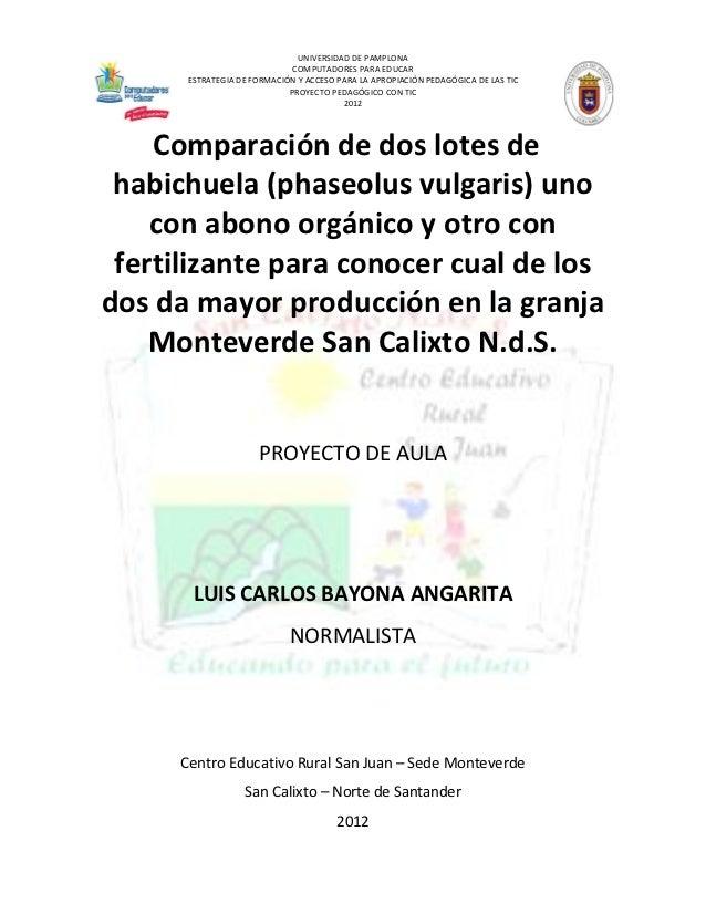 Proyecto aula monteverde profesor Luis carlos Bayona Angarita