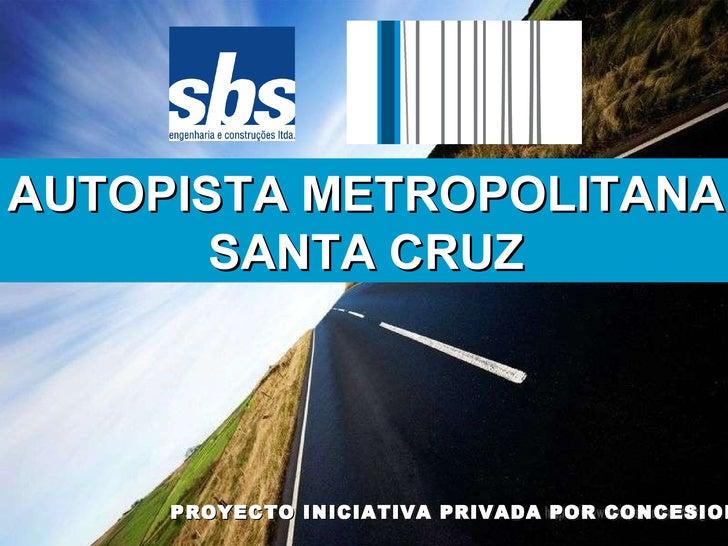 ProyectoAUTOPISTAMETROPOLITANA