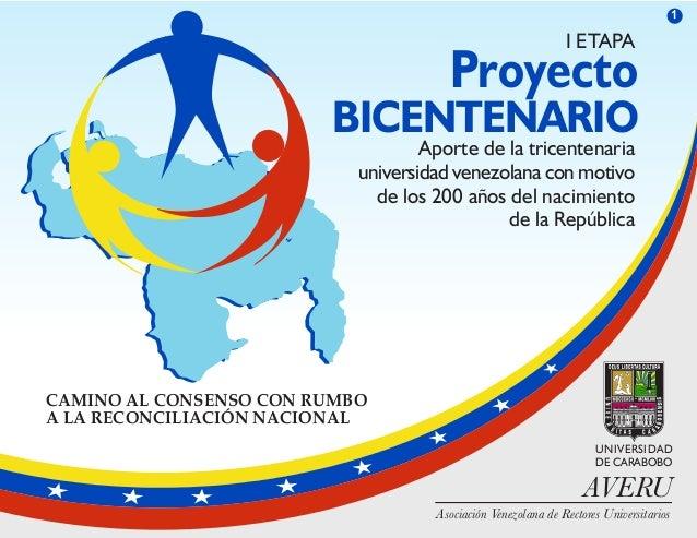 I ETAPA  Proyecto  BICENTENARIO  Aporte de la tricentenaria  universidad venezolana con motivo  de los 200 años del nacimi...