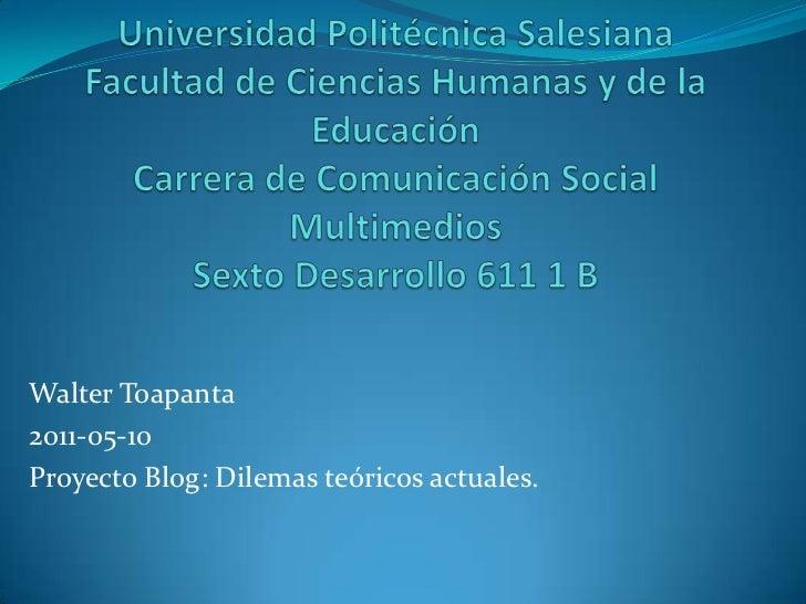 Universidad Politécnica SalesianaFacultad de Ciencias Humanas y de la EducaciónCarrera de Comunicación SocialMultimediosSe...