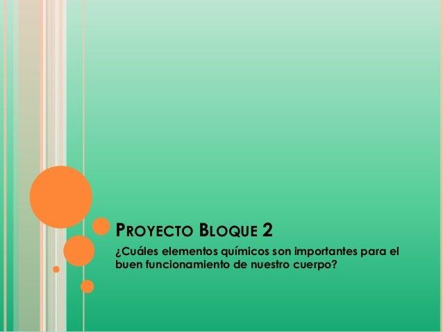 Proyecto bloque 2 quimica