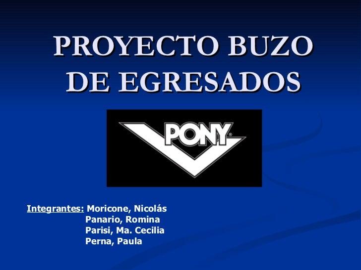 Proyecto Buzo de Egresados Pony