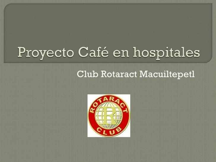 Club Rotaract Macuiltepetl