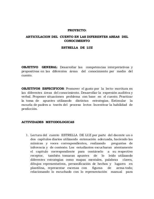 PROYECTO:  ARTICULACION DEL CUENTO EN LAS DIFERENTES AREAS DEL                     CONOCIMIENTO                          E...