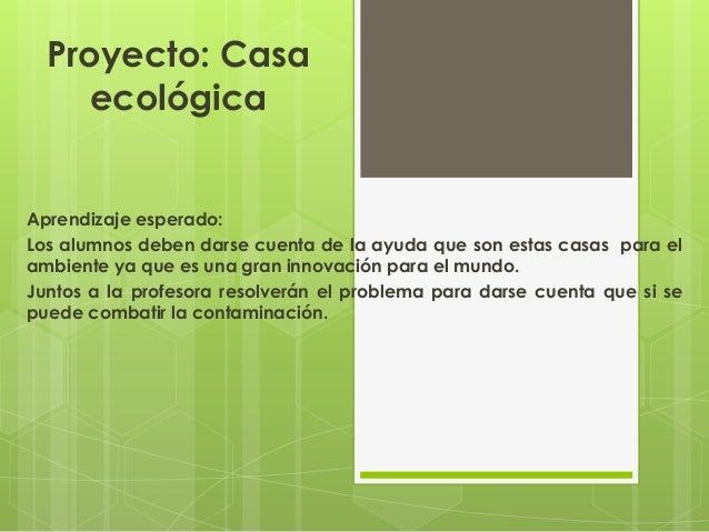 Proyecto de espa ol casa ecol gica - Proyectos para construir una casa ...
