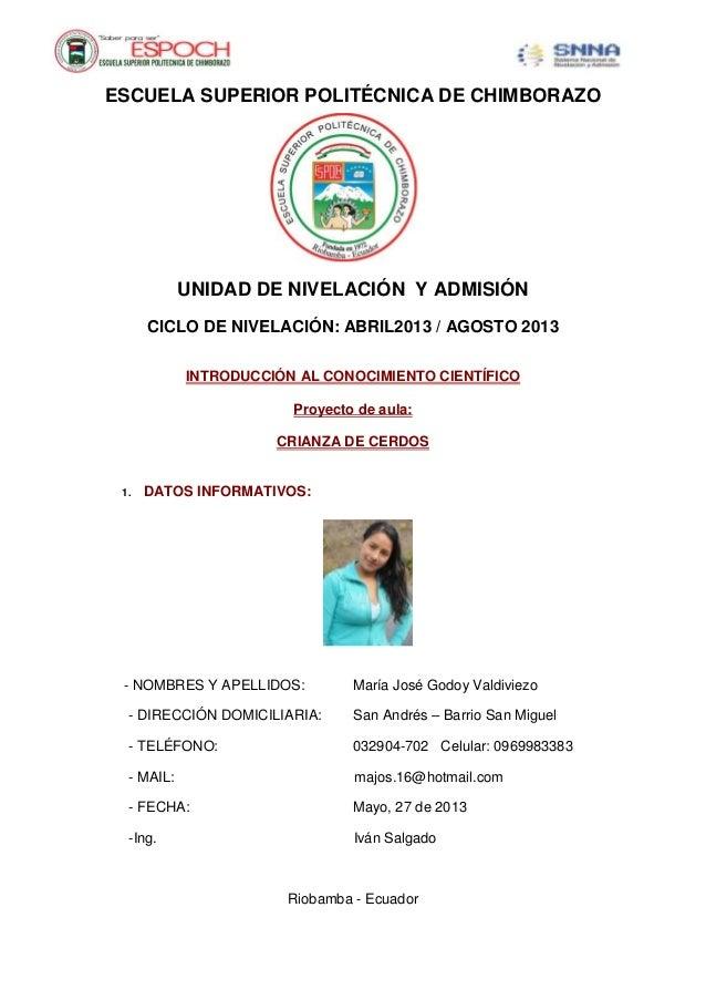 ESCUELA SUPERIOR POLITÉCNICA DE CHIMBORAZOUNIDAD DE NIVELACIÓN Y ADMISIÓNCICLO DE NIVELACIÓN: ABRIL2013 / AGOSTO 2013INTRO...
