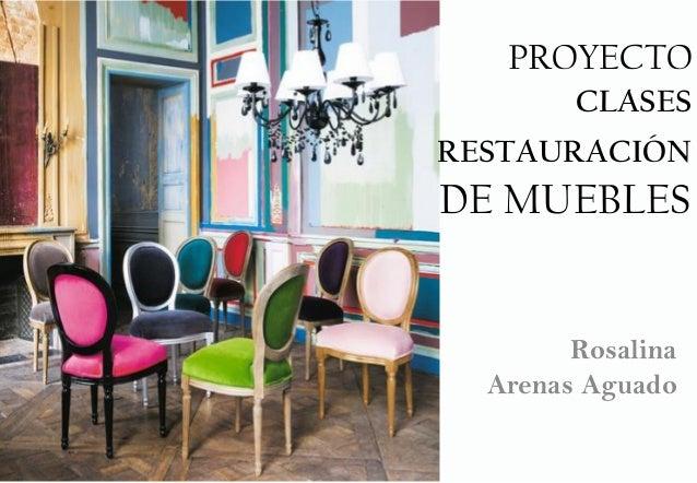 proyecto clases restauraci n de muebles