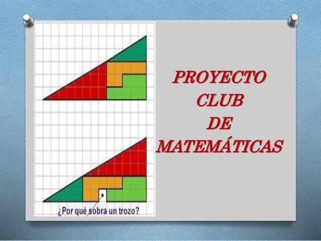 PROYECTO CLUB DE MATEMÁTICAS