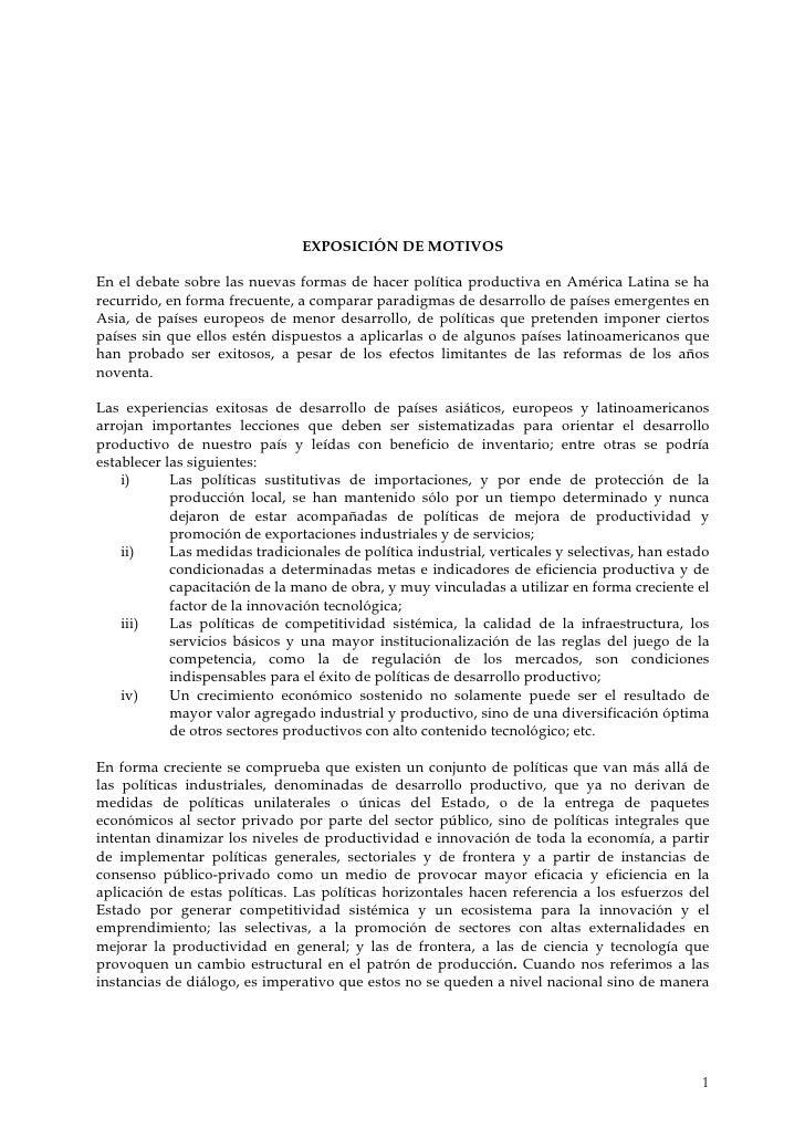 EXPOSICIÓN DE MOTIVOS  En el debate sobre las nuevas formas de hacer política productiva en América Latina se ha recurrido...