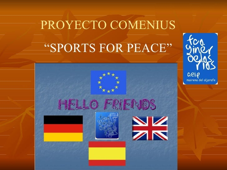 """PROYECTO COMENIUS """" SPORTS FOR PEACE"""""""