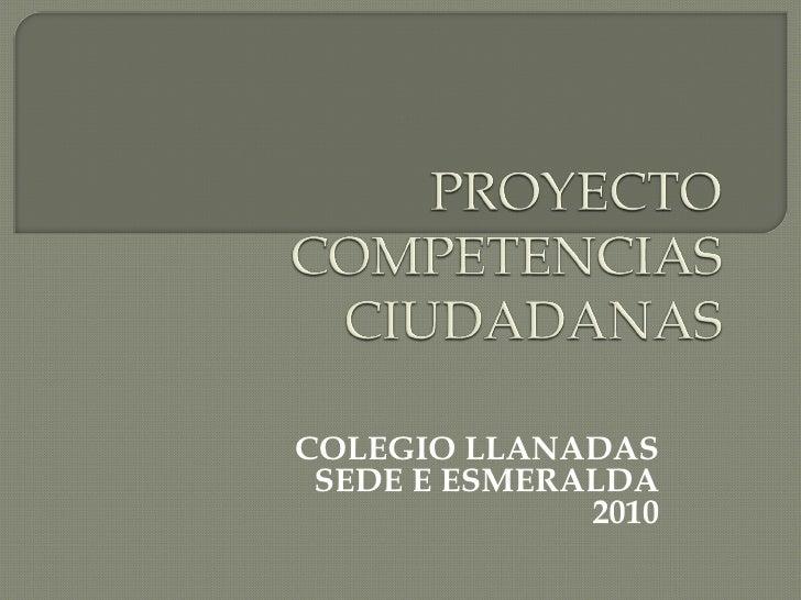 COLEGIO LLANADAS SEDE E ESMERALDA 2010