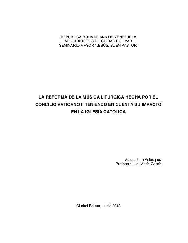 """REPÚBLICA BOLIVARIANA DE VENEZUELA ARQUIDIÓCESIS DE CIUDAD BOLÍVAR SEMINARIO MAYOR """"JESÚS, BUEN PASTOR"""" LA REFORMA DE LA M..."""