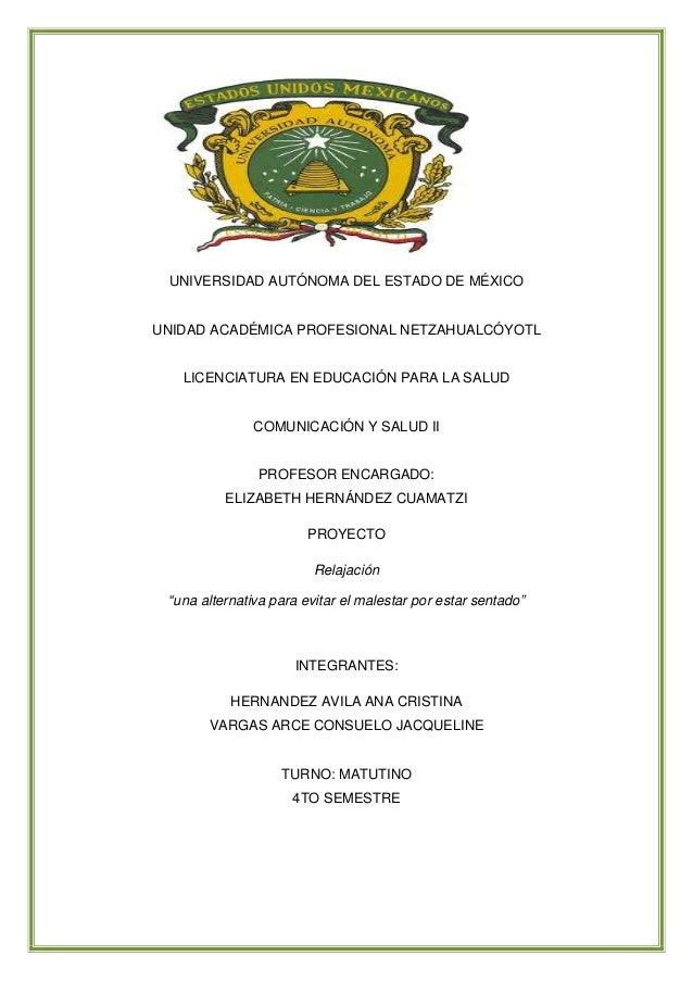 UNIVERSIDAD AUTÓNOMA DEL ESTADO DE MÉXICOUNIDAD ACADÉMICA PROFESIONAL NETZAHUALCÓYOTLLICENCIATURA EN EDUCACIÓN PARA LA SAL...