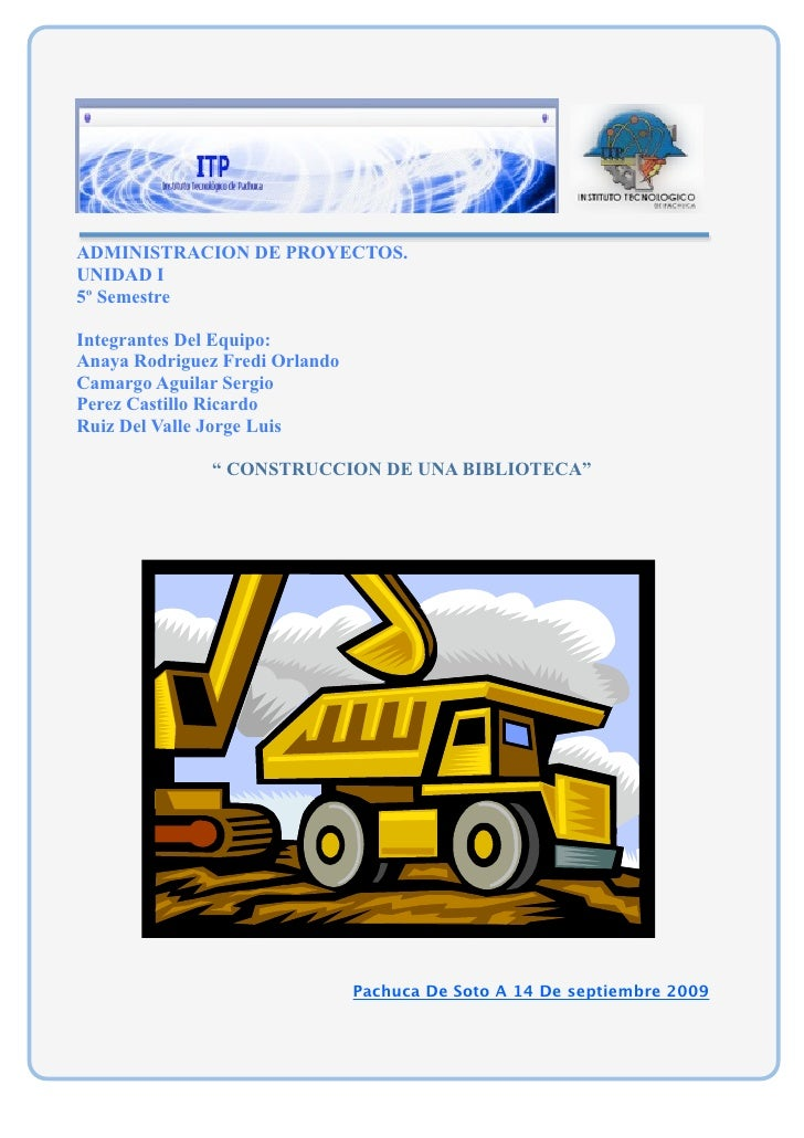 ADMINISTRACION DE PROYECTOS. UNIDAD I 5º Semestre  Integrantes Del Equipo: Anaya Rodriguez Fredi Orlando Camargo Aguilar S...