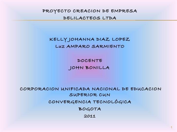 Proyecto Creacion De Empresa Delilacteos Ltda