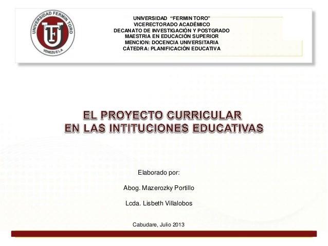 """UNIVERSIDAD """"FERMIN TORO"""" VICERECTORADO ACADÉMICO DECANATO DE INVESTIGACIÓN Y POSTGRADO MAESTRIA EN EDUCACIÓN SUPERIOR MEN..."""