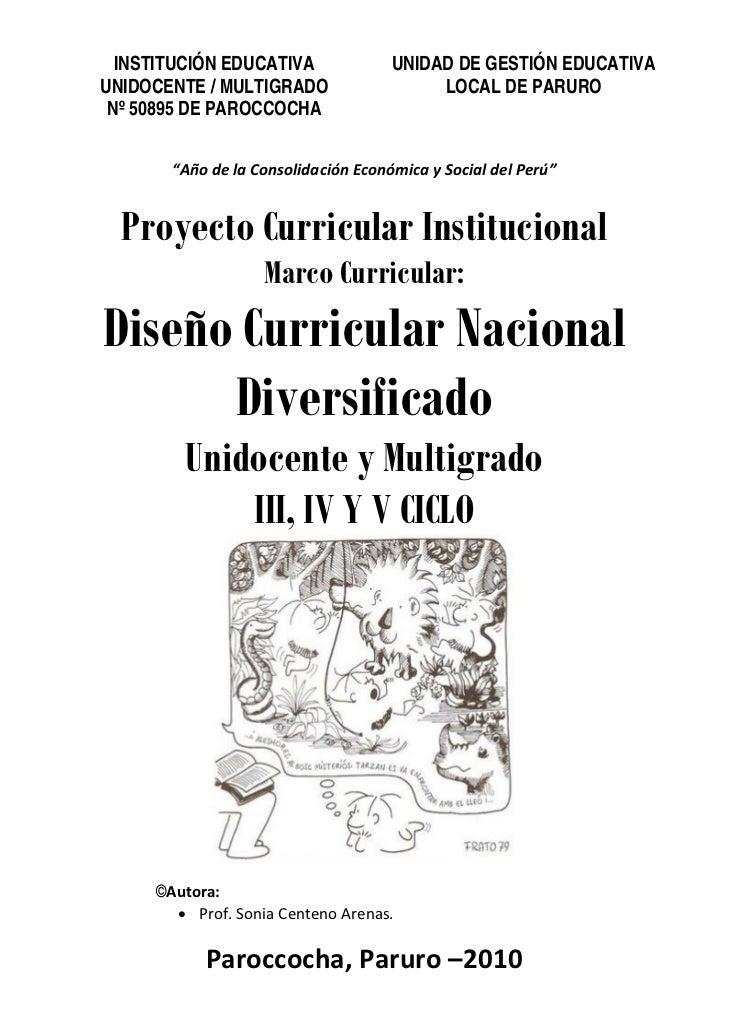 INSTITUCIÓN EDUCATIVA              UNIDAD DE GESTIÓN EDUCATIVA    UNIDOCENTE / MULTIGRADO                   LOCAL DE PARUR...