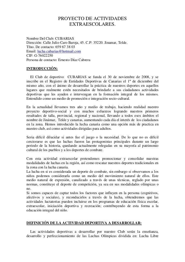 PROYECTO DE ACTIVIDADES                        EXTRAESCOLARES.Nombre Del Club: CUBARIASDirección: Calle Julio Caro Baroja,...