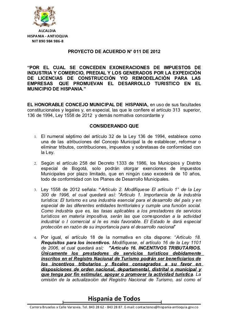 """ALCALDIAHISPANIA - ANTIOQUIA   NIT 890 984 986-8                         PROYECTO DE ACUERDO N° 011 DE 2012""""POR EL CUAL SE..."""
